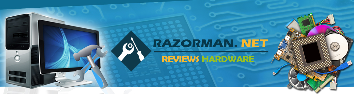 Razorman.net / Reviews Hardware